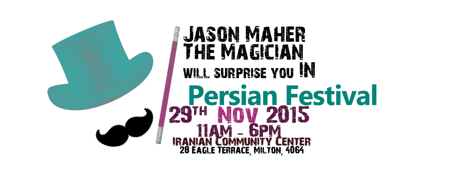 Jason Maher – The Magician  in Persian Festival